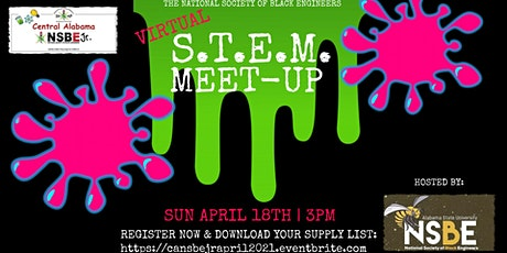 CA-NSBE Jr. & ASU NSBE Virtual S.T.E.M. Meet-Up (April 18, 2021) tickets