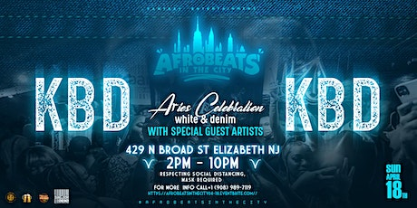 Afrobeats In The City || KBD ⚪️ WHITE & DENIM (♈️ ARIES CELEBRATION) tickets