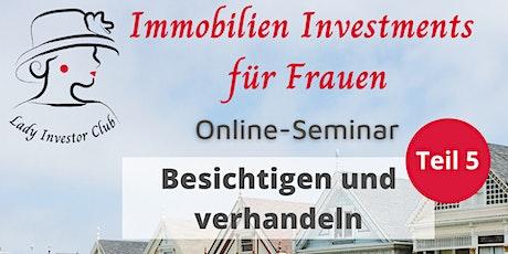 Teil 5 von 12 Immobilien Investments für Frauen: Besichtigen und verhandeln Tickets