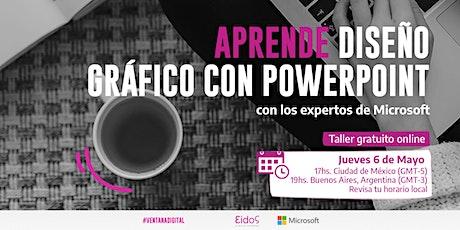 #VentanaDigital - Curso gratuito de Diseño con PPT | por Eidos y Microsoft boletos