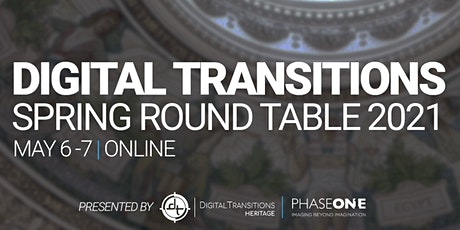 Digital Transitions Spring Round Table 2021 tickets