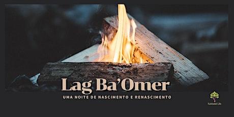 Lag Ba'Omer | uma noite de nascimento e renascimento ingressos