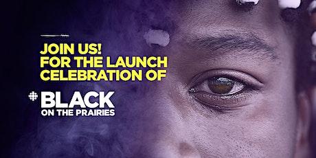 CBC Black On the Prairies Launch Celebration tickets