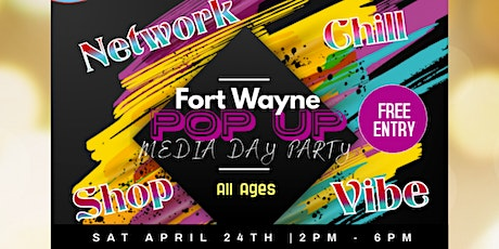 Fort Wayne Pop Up & Media Day Party tickets