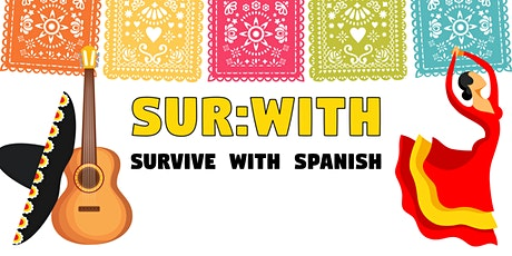 Survive With Spanish - Listening to Music & Exploring the Story tickets
