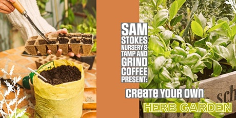 Grow Your Own Herb Garden tickets