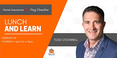 Home Insurance Red Flag Checklist  | Todd O'Donnell