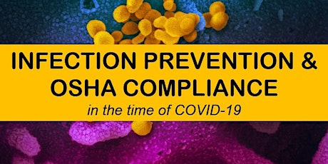 Infection Prevention and OSHA Compliance in the Time of COVID-19 Update tickets