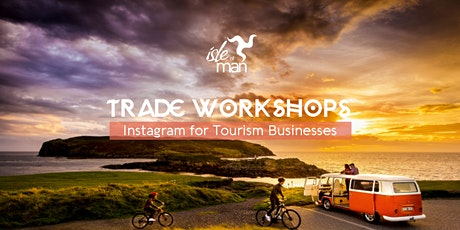 Visit Isle of Man  - Instagram for Tourism Businesses tickets