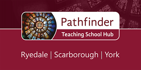 Pathfinder Teaching School Hub Welcome Event tickets