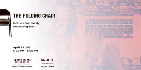 Equity Over Everything:  April 2021Folding Chair Session tickets