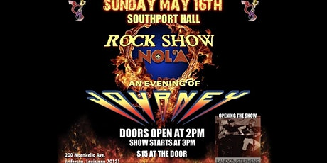 Rock Show Nola - An Evening of Journey - Main Room tickets