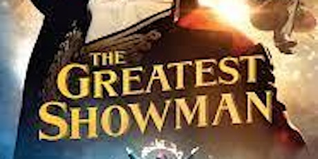 Outdoor Cinema, The Greatest Showman tickets