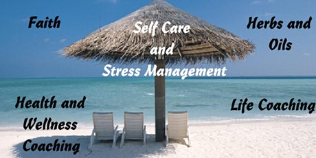 Health & Wellness Workshop- SELF CARE & STRESS MANAGEMENT tickets