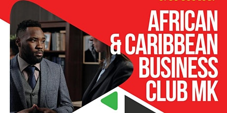 African & Caribbean Business Club tickets