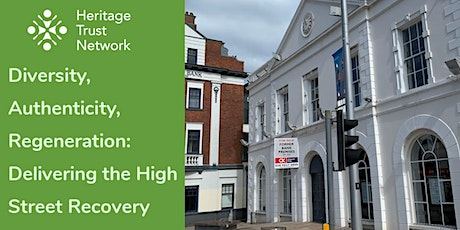 Diversity, authenticity, regeneration: Delivering the High Street recovery tickets