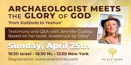 Archaeologist meets the Glory of God, from Kabbala to Yeshua tickets