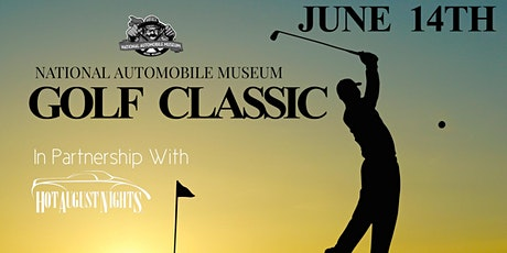 1st Annual  National Automobile Museum Golf Classic tickets