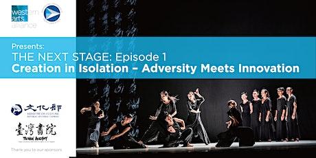 Creation in Isolation - Adversity meets Innovation tickets
