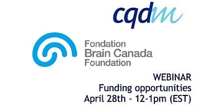 CQDM & Brain Canada Information Session - Funding Program tickets