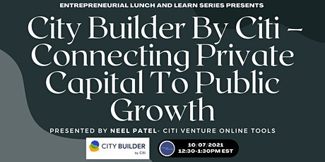 City Builder By Citi – Connecting Private Capital To Public Growth tickets