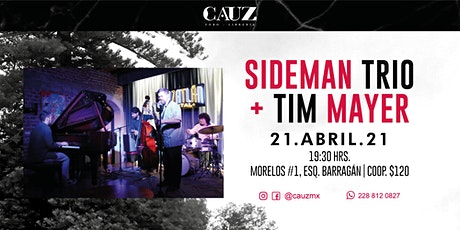 Sideman Trio + Tim Mayer boletos