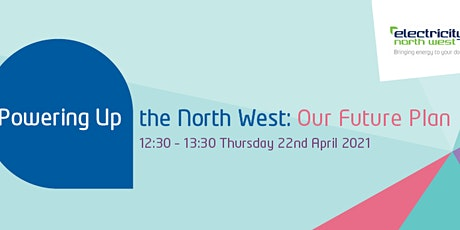 Powering Up the North West: Our Future Plan tickets