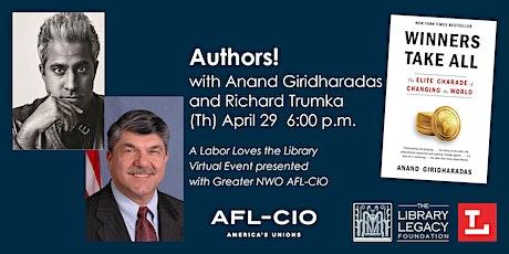 Authors! with Anand Giridharadas  and Richard Trumka tickets