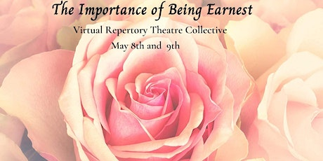 The Importance of Being Earnest- Virtual Repertory Theatre Collective tickets