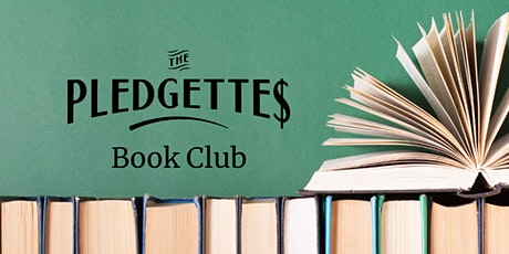 The Pledgettes Book Club: Secrets of Six-Figure Women by Barbara Stanny tickets