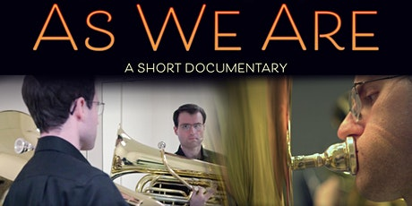 """""""As We Are"""" Film Screening and Director Discussion tickets"""