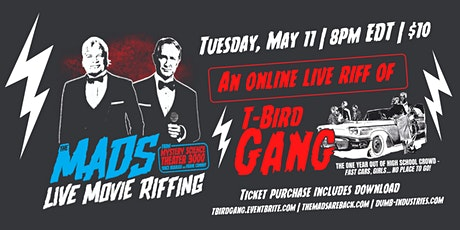 The Mads: T-Bird Gang - Live riffing with MST3K's The Mads! entradas