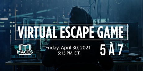 MACES 5 à 7 - Virtual Escape Room Game tickets