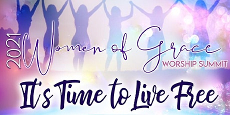 2021 Women of Grace Worship Summit tickets