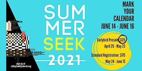 Summer Seek 2021 tickets