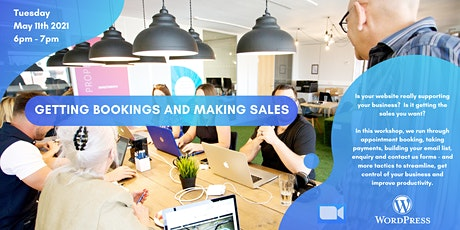 WordPress Academy May| Getting Bookings and Making Sales tickets