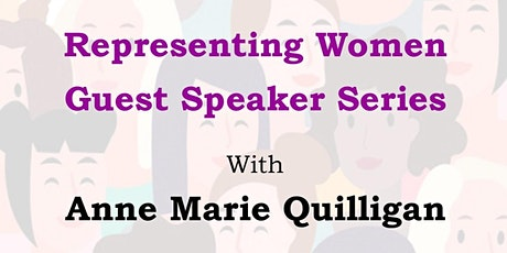 Representing Women - Guest Speaker Series - with Anne Marie Quilligan tickets