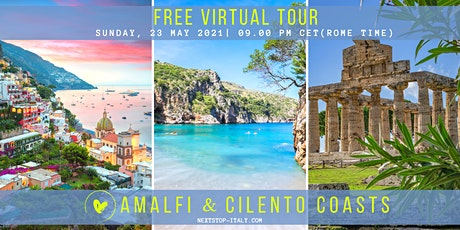 FREE VIRTUAL TOUR: AMALFI & CILENTO COASTS - The Beauty of Southern Italy tickets