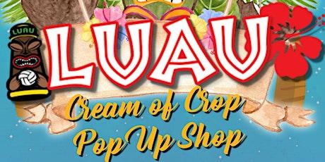 Annual Cream of Crop Pop Up Shop tickets