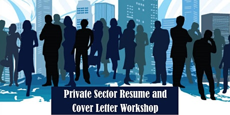 Private Sector Resume & Cover Letter Workshop tickets