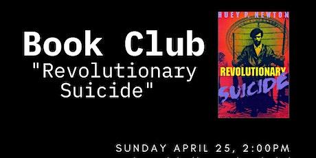 "HPNGC Alpha Cleveland Book Club - ""Revolutionary Suicide"" tickets"