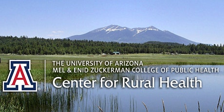 47th Annual Arizona Rural Health Conference - Hybrid Conference tickets