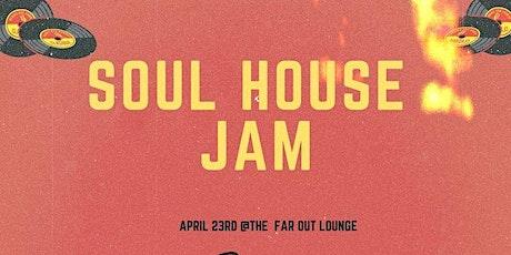 Soul House Jam tickets