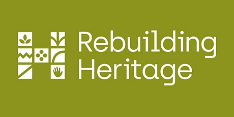 Intro to... Rebuilding Heritage tickets