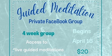 Guided Meditation -- Private FB Group tickets
