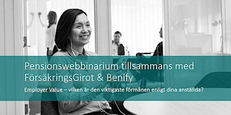Pensionswebbinarium tillsammans med FörsäkringsGirot och Benify tickets