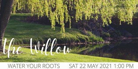 The Willow - A Self Exploration Refresher tickets