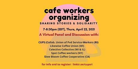 Cafe Workers Organizing: sharing stories & solidarity tickets