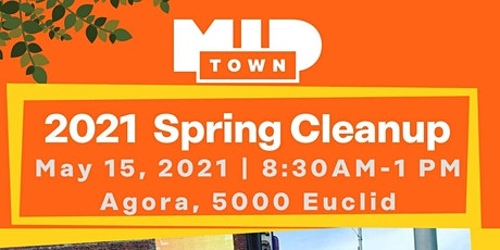 MidTown Cleveland Inc. Spring Cleanup tickets