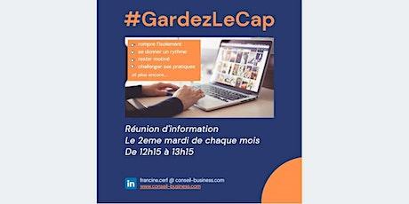 Réunion d'information #GardezLeCap billets